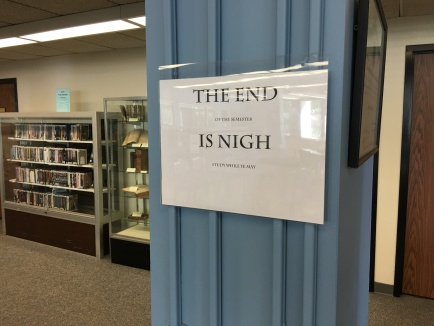 a sign reminding students of the end of the semester